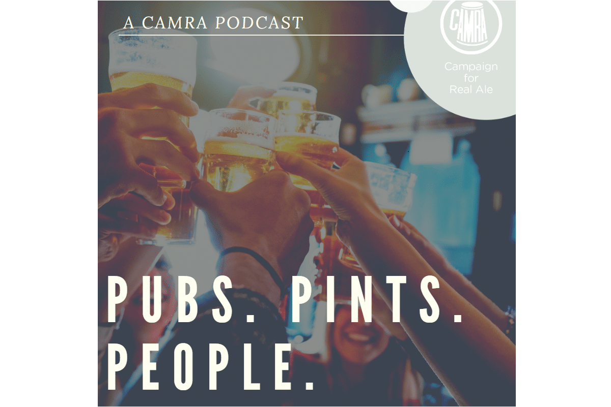 New podcast from CAMRA